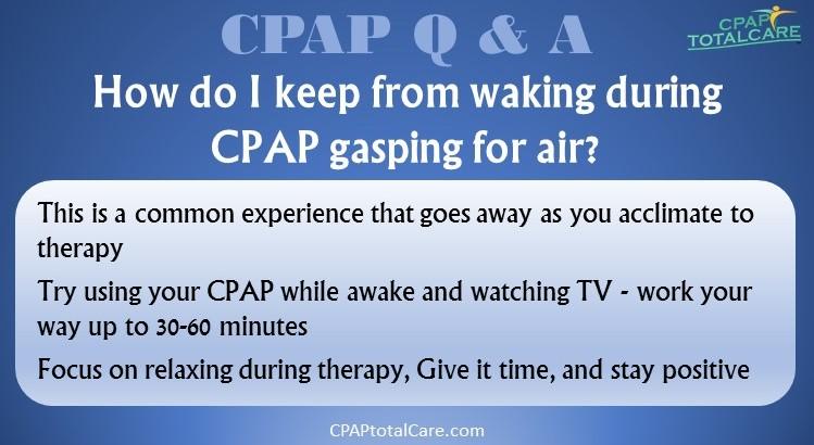 CPAP Choking Gasping