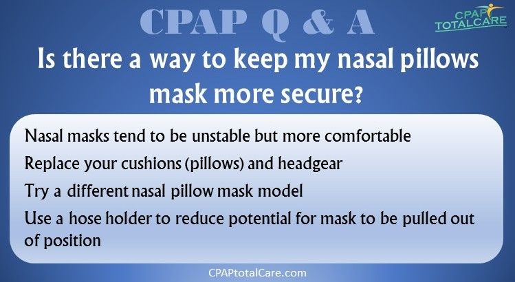 Nasal Pillows Mask Stability
